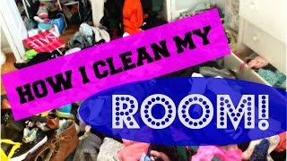How I Clean My Room!