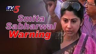getlinkyoutube.com-Smita Sabharwal Warning | Smita Sabharwal Discontent Over Mission Bhagiradha Works | TV5 News