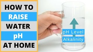 How to Make Alkaline Water At Home | Prepare High pH Drinking Water Naturally and Without Machines