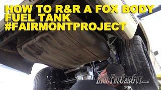 getlinkyoutube.com-How To R&R a Fox Body Fuel Tank #FairmontProject
