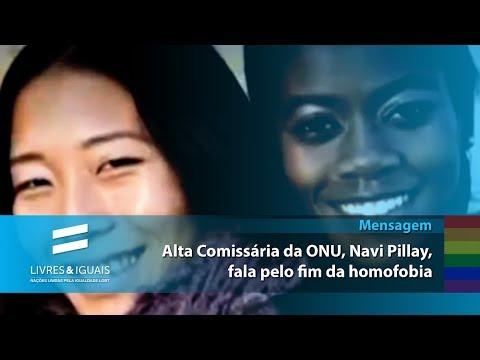 Mensagem da alta comissária da ONU para os Direitos Humanos pelo fim da homofobia