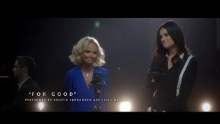 "getlinkyoutube.com-#OutOfOz: ""For Good"" Performed by Kristin Chenoweth and Idina Menzel 