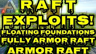getlinkyoutube.com-ARK:Survival Evolved - EXPLOIT Raft Guide | Exploits | Fully Armored Boat | Floating Foundations