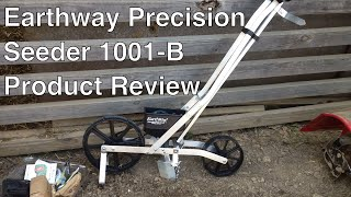 getlinkyoutube.com-Earthway Precision Garden Seeder (Model 1001-B) - Product Review by Alderman Farms