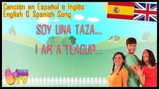 getlinkyoutube.com-CANCIÓN INFANTIL!!! ♫♪ SOY UNA TAZA / I AM A TEACUP  ♫♪ EN INGLÉS Y ESPAÑOL