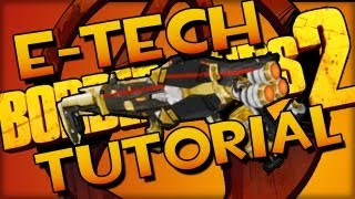 getlinkyoutube.com-Borderlands 2 How to get E-tech Weapons & Chest Farming Guide