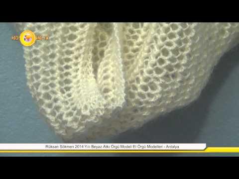 Rüksan Sökmen 2014 Yılı Beyaz Atkı Örgü Modeli El Örgü Modelleri - Antalya