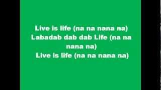 getlinkyoutube.com-Opus - Live is Life, Lyrics