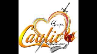 getlinkyoutube.com-GRUPO CAUTIVO - TE TENGO QUE OLVIDAR