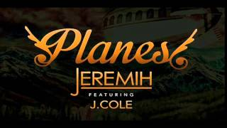 getlinkyoutube.com-Jeremih ft. J.Cole - Planes (Clean)