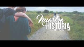 getlinkyoutube.com-NUESTRA HISTORIA - ZOM FT EDUARDO RMZ - [VIDEO LYRICS]