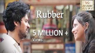 Rubber | An Unusual Love Story | Indian Short Film | 5 Million+ Views | Six Sigma Films