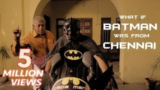 getlinkyoutube.com-What If Batman Was From Chennai? | Put Chutney