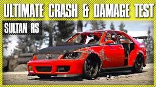 GTA V - Ultimate Crash and Damage Test - Sultan RS ( GTA 5 PC Editor )