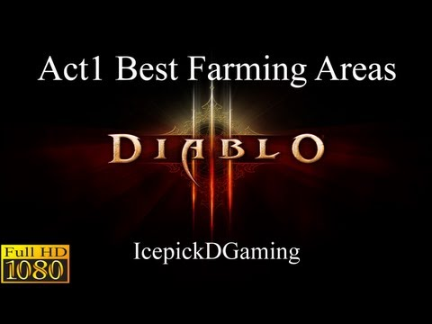 Diablo 3 - Patch 1.08 Act 1 Farming Guide