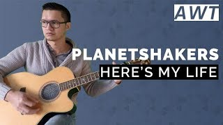 Planetshakers - Here's my life (acoustic tutorial)