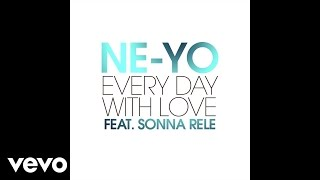 Ne-Yo - Every Day With Love