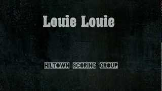 getlinkyoutube.com-Louie Louie for Marching / Concert Band