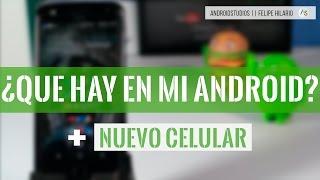getlinkyoutube.com-¿QUÉ HAY EN MI ANDROID? + MI NUEVO SMARTPHONE!!