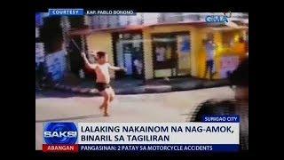 Saksi: Lalaking nakainom na nag-amok, binaril sa tagiliran
