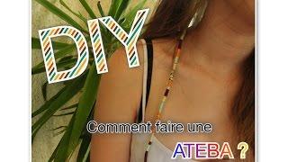 DIY : Comment faire une Ateba ? (Tuto n°1)