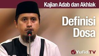 getlinkyoutube.com-Kajian Akhlak #51 - Definisi Dosa - Ustadz Abdullah Zaen, MA