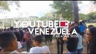 getlinkyoutube.com-ENCUENTRO YOUTUBE VENEZUELA 2016