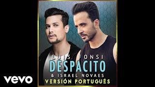 Luis Fonsi, Israel Novaes   Despacito (Audio/Versión Portugués)