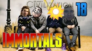 Civilization 5 Immortals | Episode 18 | It might be your wound but they're my sutures.