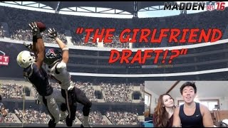 The Girlfriend Draft, Madden 16 Draft Champions