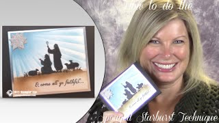 getlinkyoutube.com-How to create the Sponged Starburst technique featuring Stampin Up's Every Blessing Christmas card