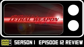 getlinkyoutube.com-Lethal Weapon Season 1 Episode 12 Review & After Show | AfterBuzz TV