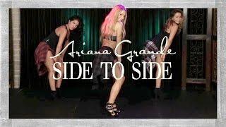 getlinkyoutube.com-Ariana Grande - Side To Side ft. Nicki Minaj (Dance Tutorial)