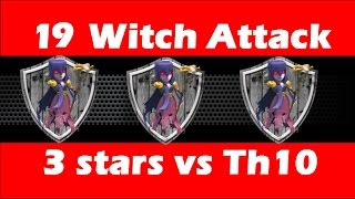 getlinkyoutube.com-Mass Witch Attack (19 witches) vs TH10 for 3 stars | Clan Wars | Clash Of Clans