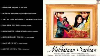 MOHBATAAN SACHIAN - PAKISTANI MOVIE - FULL SONGS JUKEBOX