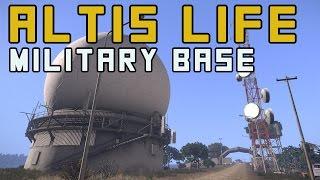 ARMA 3 Altis Life - Personal Military Base!