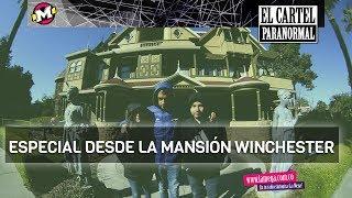 Mansión Winchester: recorrido en el Cartel Paranormal por la mansión más embrujada de Estados Unidos