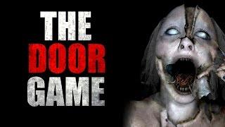 """""""The Door Game"""" Creepypasta"""