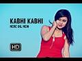 Kabhi Kabhi | Valentines Special | Jaanvi Malhotra, Mohit Chhikara | Official Video