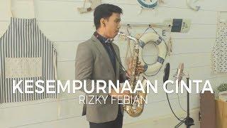 getlinkyoutube.com-Kesempurnaan Cinta (Rizky Febian) - Alto Saxophone Cover by Desmond Amos