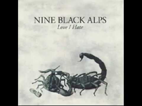 Bitter End de Nine Black Alps Letra y Video