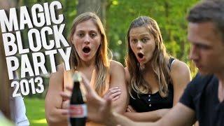 getlinkyoutube.com-MAGIC Block Party - 2013 - JustinFlom