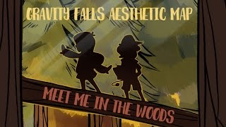 getlinkyoutube.com-COMPLETED Gravity Falls Aesthetic MAP - Meet me in the woods