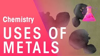 Uses of metals - gold, copper, aluminium, steel | Chemistry for All | The Fuse School