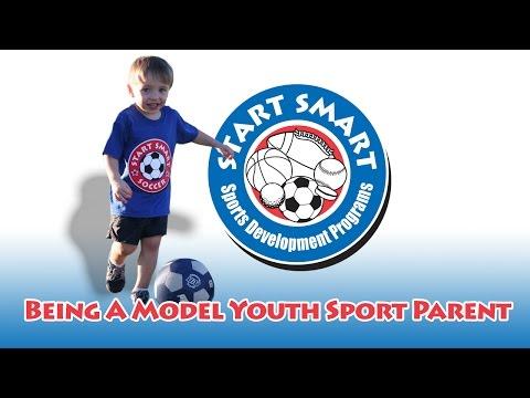Start Smart - Being A Model Youth Sport Parent