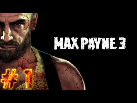 Let's Play Max Payne 3 - Part 1 - Introduction