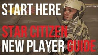 getlinkyoutube.com-Start Here Star Citizen | New Player Guide