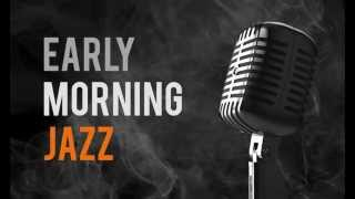 getlinkyoutube.com-Early Morning Jazz Mood