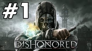 getlinkyoutube.com-Dishonored 'Playthrough PART 1 + GIVEAWAY' TRUE-HD QUALITY