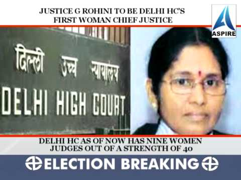 Justice G Rohini to be Delhi HC's first woman chief justice